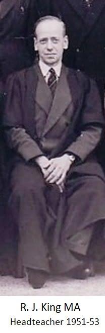 R.J. King MA Headteacher 1951-53
