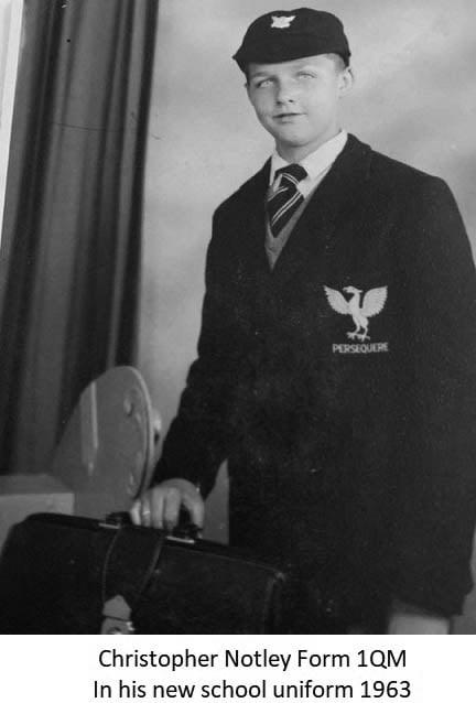 Christopher Notley Form 1QM In his new school uniform 1963