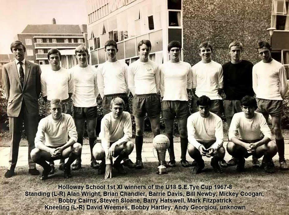 1968 Holloway 1st XI team 1967-68 S.E.Tye Trophy winners