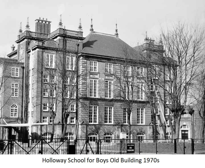 Holloway School for Boys Old Bulding 1970s