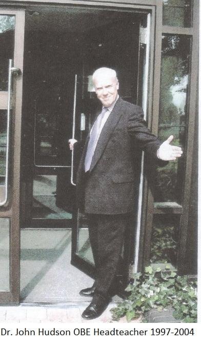 Dr. John Hudson OBE Headteacher 1997-2004